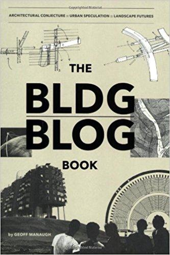 Geoff Manaugh: The BLDGBLOG Book- Architecture Books