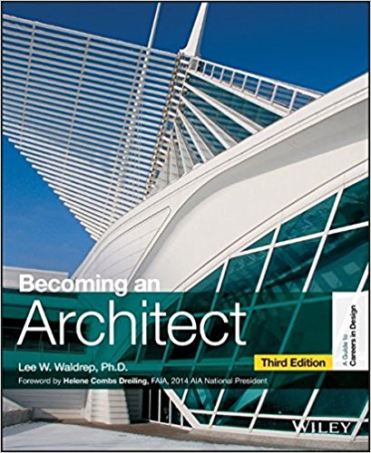 Lee W. Waldrep: Becoming an Architect- Architecture Books