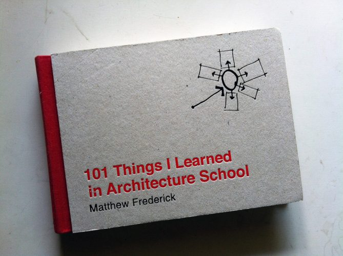 Mathew Frederick: 101 Things I Learned in Architecture- Architecture Books