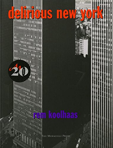 Rem Koolhass: Delirious New York- Architecture Books