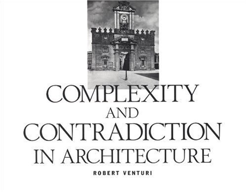 Robert Venturi: Complexity and Contradiction in Architecture- Architecture Books