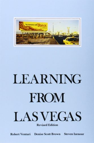 Robert Venturi & Denise Scott Brown: Learning from Las Vegas- Architecture Books